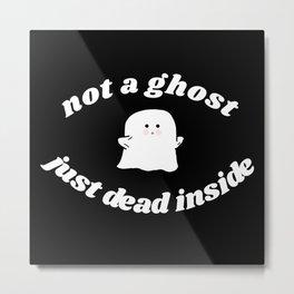just dead inside Metal Print