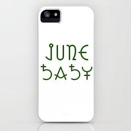 June Baby iPhone Case