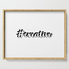 #creative hashtag Serving Tray