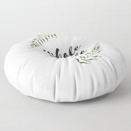 inhale exhale Floor Pillow