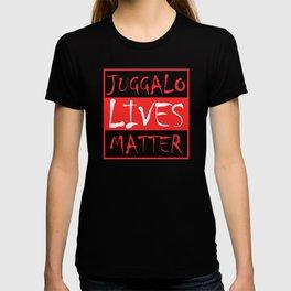 Juggalo Lives Matter Opinion Rally T-shirt