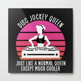 Disc jockey queen Metal Print
