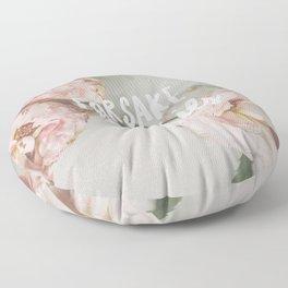 Forsake Your Worries Floor Pillow