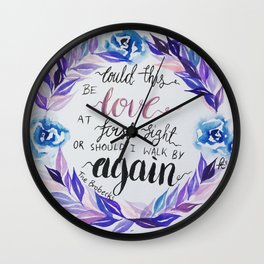 "Lyrics from The Brobecks, ""Could this be love at first sight..."" Wall Clock"
