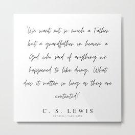11     200320    C.S Lewis Quotes Metal Print