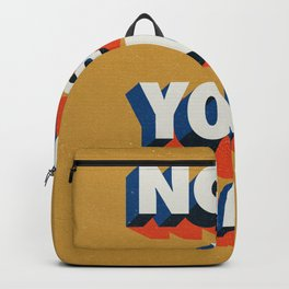 Now is Your Time Backpack