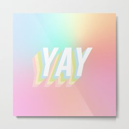 A Big Optimistic YAY! #minimal #positivity Metal Print