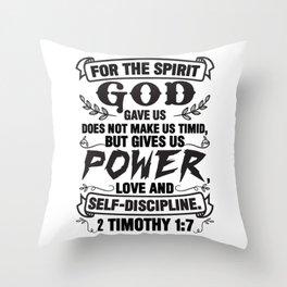 2 Timothy 1:7 Throw Pillow
