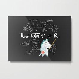 Unicorn = real Metal Print