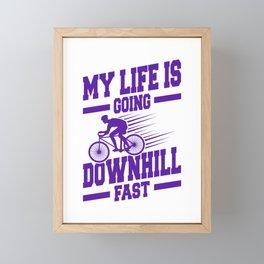 My Life Is Going Downhill Fast pu Framed Mini Art Print