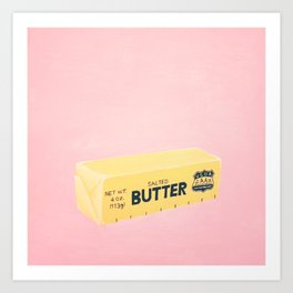 The Butter The Better Kunstdrucke