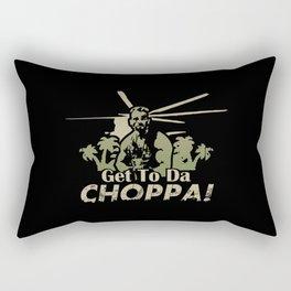 Get To Da Choppa! Rectangular Pillow