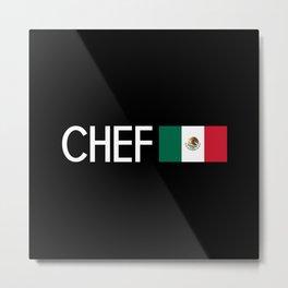 Chef (Mexican Flag) Metal Print