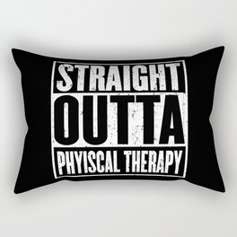 Straight Outta Physical Therpay Rectangular Pillow
