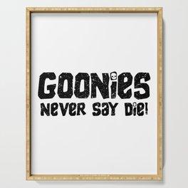 Goonies Never Say Die! Distressed Artwork for Wall Art, Prints, Posters, Tshirts, Men, Women, Kids Serving Tray