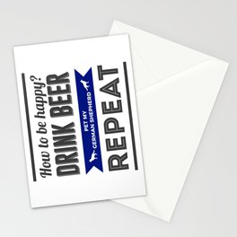 Be Happy Drink Beer Pet German Shepherd Design Stationery Cards