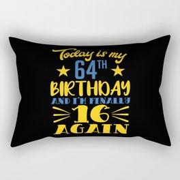 1956 64th Birthday Finally 16 Again Top Rectangular Pillow