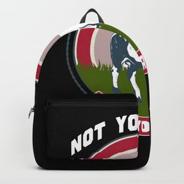 Not Your Mom, Not Your Milk Backpack