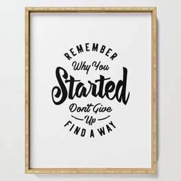 Remember Why You Started Motivational Gift Serving Tray