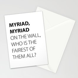 MYRIAD, MYRIAD ON THE WALL, WHO IS THE FAIREST OF THEM ALL? Stationery Cards