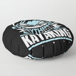 Everything In Moderation Except Kayaking Mountain Floor Pillow