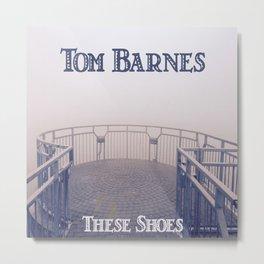 Tom Barnes These Shoes Metal Print