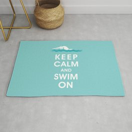Keep Calm and Swim On (For the Love of Swimming) Rug