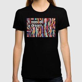 """It Was All A Dream"" Biggie Smalls Inspired Hip Hop Design T-Shirt"