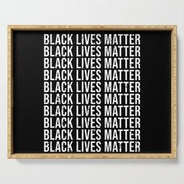 Black Lives Matter Black Lives Matter Serving Tray