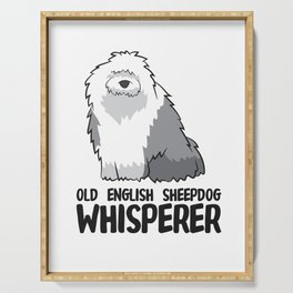 Sheepdog Owner Gift Old English Sheepdog Whisperer Serving Tray
