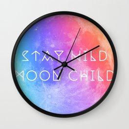 Stay Wild Moon Child v2 Wall Clock