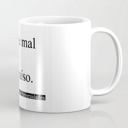 Portarme Mal Contigo es el Paraíso/Misbehaving with you is Paradise Coffee Mug