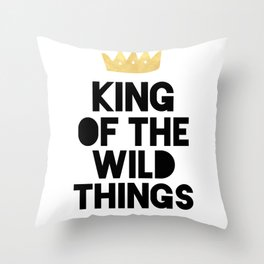 KING OF THE WILD THINGS Throw Pillow