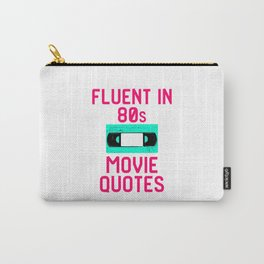 Fluent in 80s Movie Quotes Funny Cassette VCR Carry-All Pouch