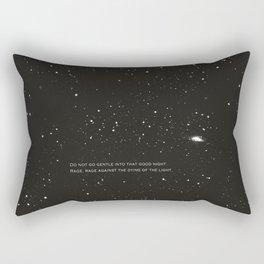 Do not go gentle into that good night.... Rectangular Pillow