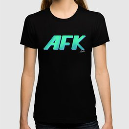 """AFK """"Away From Keyboard"""" T-shirt"""