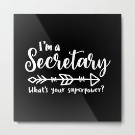 Secretary, School secretary, reception Metal Print