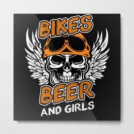 Bikes Beer Girls Motorcyclist Gift Idea Metal Print