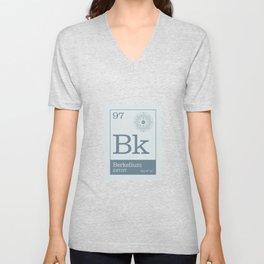 Periodic Elements - 97 Berkelium (Bk) Unisex V-Neck