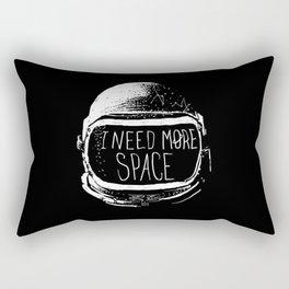 I Need More Space Rectangular Pillow