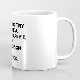 How stable people act Coffee Mug