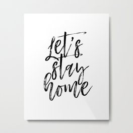 Let's Stay Home Sign, FREE SHIPPING, Farmhouse Decor, Farmhouse Sign, White Wood Sign, Wedding Gift, Metal Print