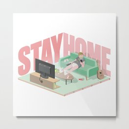 Stay Home Metal Print
