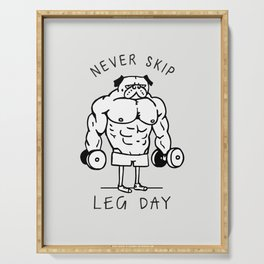 Never Skip Leg Day Serving Tray