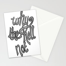 Why the hell not Stationery Cards