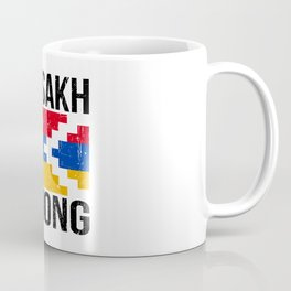 Artsakh Strong - Artsakh is Armenia - Armenian Coffee Mug
