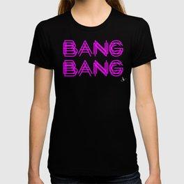 BANG BANG T-shirt