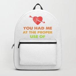 Grammar Geek Had Me at Proper Use of You're Teacher Backpack