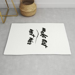 """""""Make Art, Not War"""" Rug"""