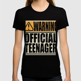 """A Birthday Tee """"Warning! Official Teenager"""" T-shirt Design Youth Teens Happy Natal Day Sign Teen T-shirt"""